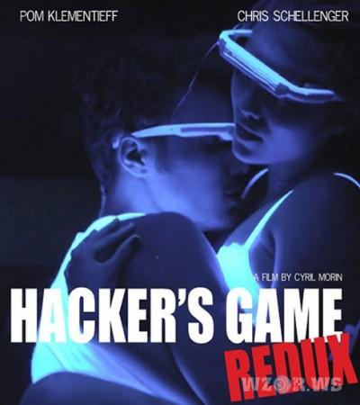 Игры хакеров: Возвращение / Hacker's Game Redux (2018/WEB-DLRip/ WEB-DL 720p)